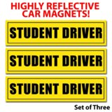 Student Driver Magnets (Set of 3) - Reflective Vehicle Car Sign 12 X 3 X 0.1 Inches