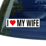 I Love Heart My Wife Window Bumper Sticker